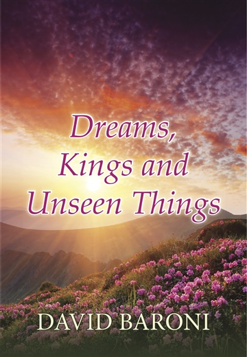 Dreams Kings and Unseen Things by David Baroni