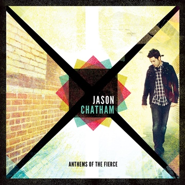 Jason Chatham : Anthems of the Fierce