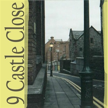 9 CASTLE CLOSE E.P. by 9 Castle Close