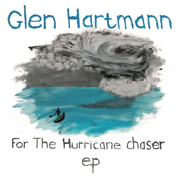 Glen Hartmann : For the Hurricane Chaser