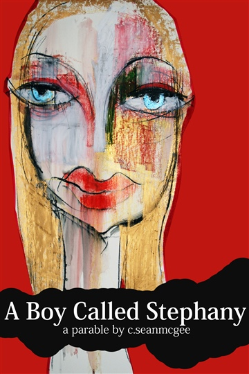 A Boy Called Stephany by C. Sean McGee
