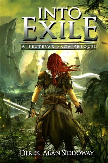Into Exile by Derek Alan Siddoway