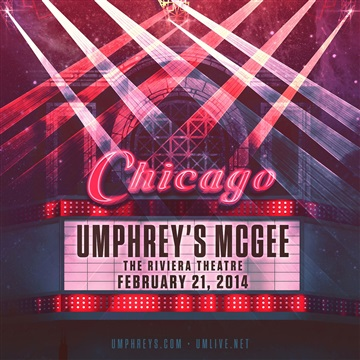 Umphrey's McGee : Live at the Riviera // Chicago // 02.21.14