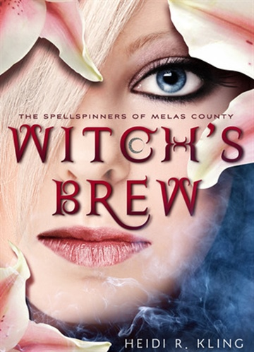 Witch's Brew, The Spellspinners of Melas County #1