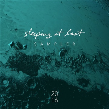 Sleeping At Last : 2016 Sampler
