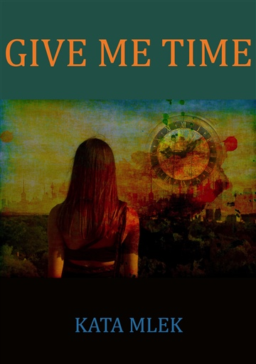 Kata Mlek : Give Me Time