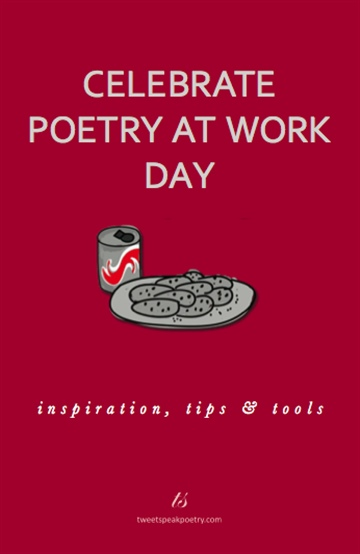 L.L. Barkat : Celebrate Poetry at Work Day: Inspiration, Tips & Tools