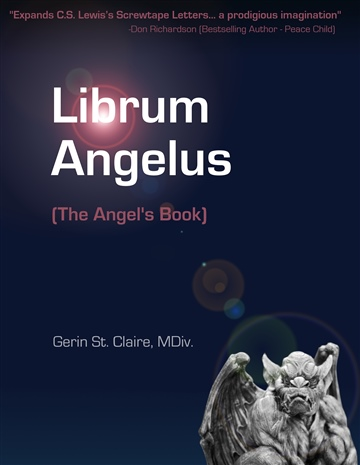 Gerin St.Claire : Librum Angelus: The Angel's Book
