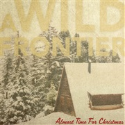 A Wild Frontier : Almost Time For Christmas