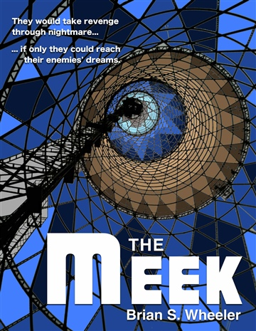 Brian Wheeler : The Meek