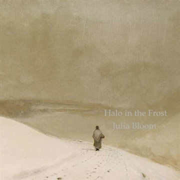 Julia Bloom : Halo in the Frost