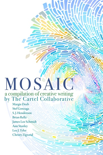 Mosaic, A Compilation of Creative Writing