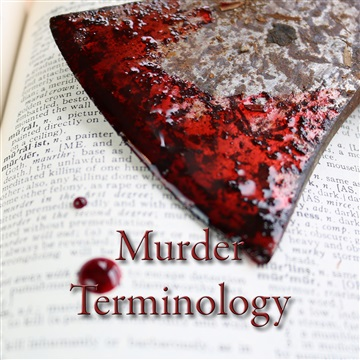 Murder Terminology by The Mad Poet