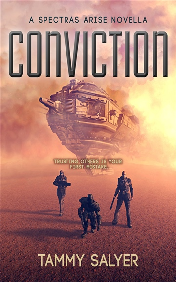 Tammy Salyer : Conviction: A Spectras Arise Novella