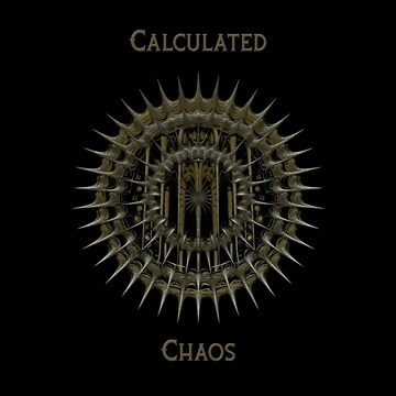 Calculated Chaos by The Mad Poet