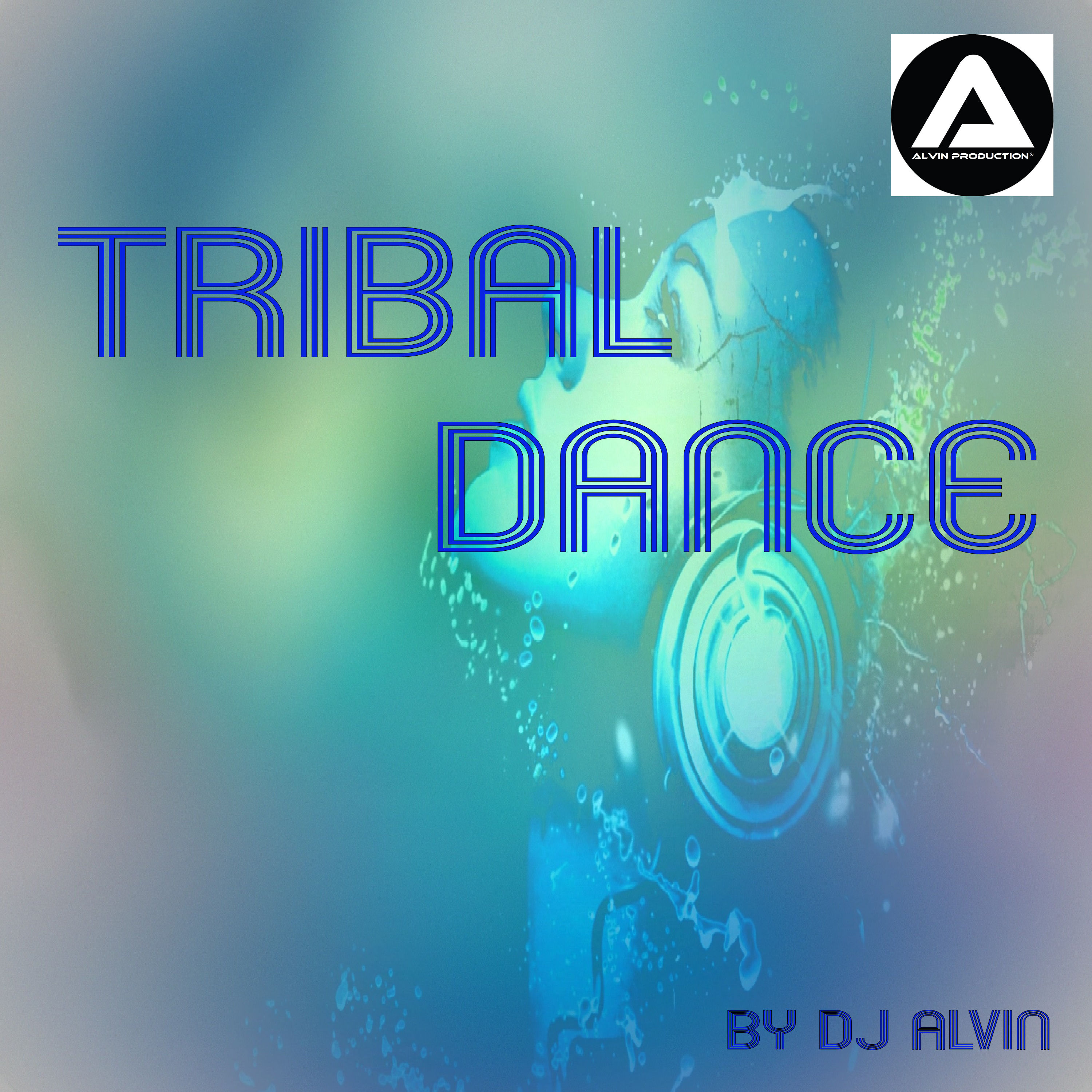 DJ Alvin - Tribal Dance (Extended Mix) by ALVIN PRODUCTION ®