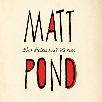 The Natural Lines by Matt Pond PA