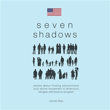 Seven Shadows by Jacob Mau