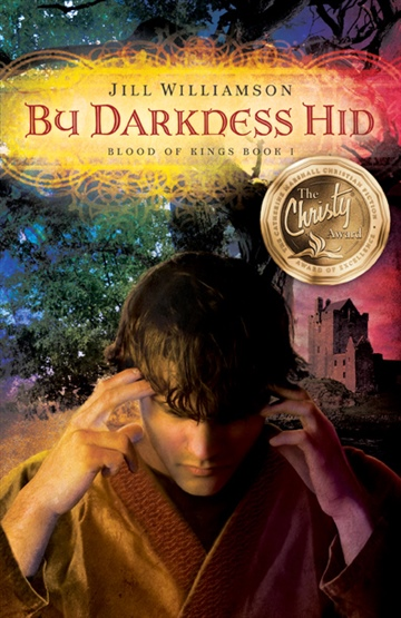 By Darkness Hid (Blood of Kings, Book 1) by Jill Williamson