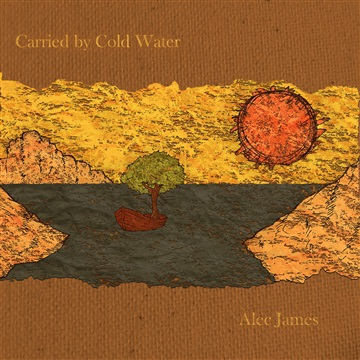 Alec James : Carried by Cold Water