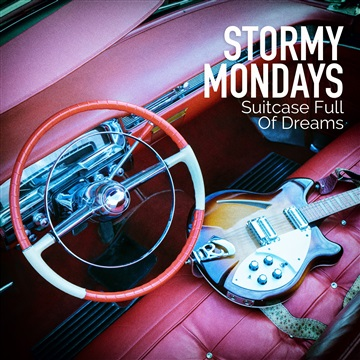 Stormy Mondays : Suitcase Full Of Dreams
