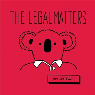 The Legal Matters An Intro by The Legal Matters