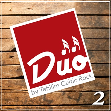 DUO - 2 by Tehilim Celtic Rock