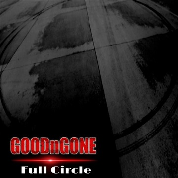 Full Circle by GOODnGONE