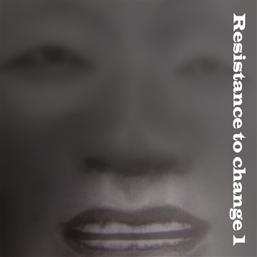 Resistance to change 1 by Various Artists
