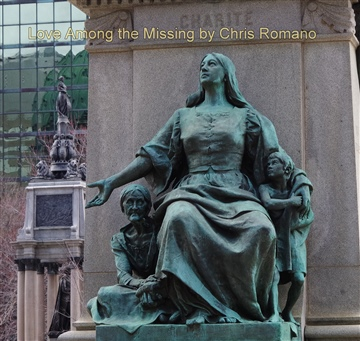 Love Among the Missing by Chris Romano