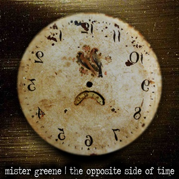 The Opposite Side Of Time by Mister Greene