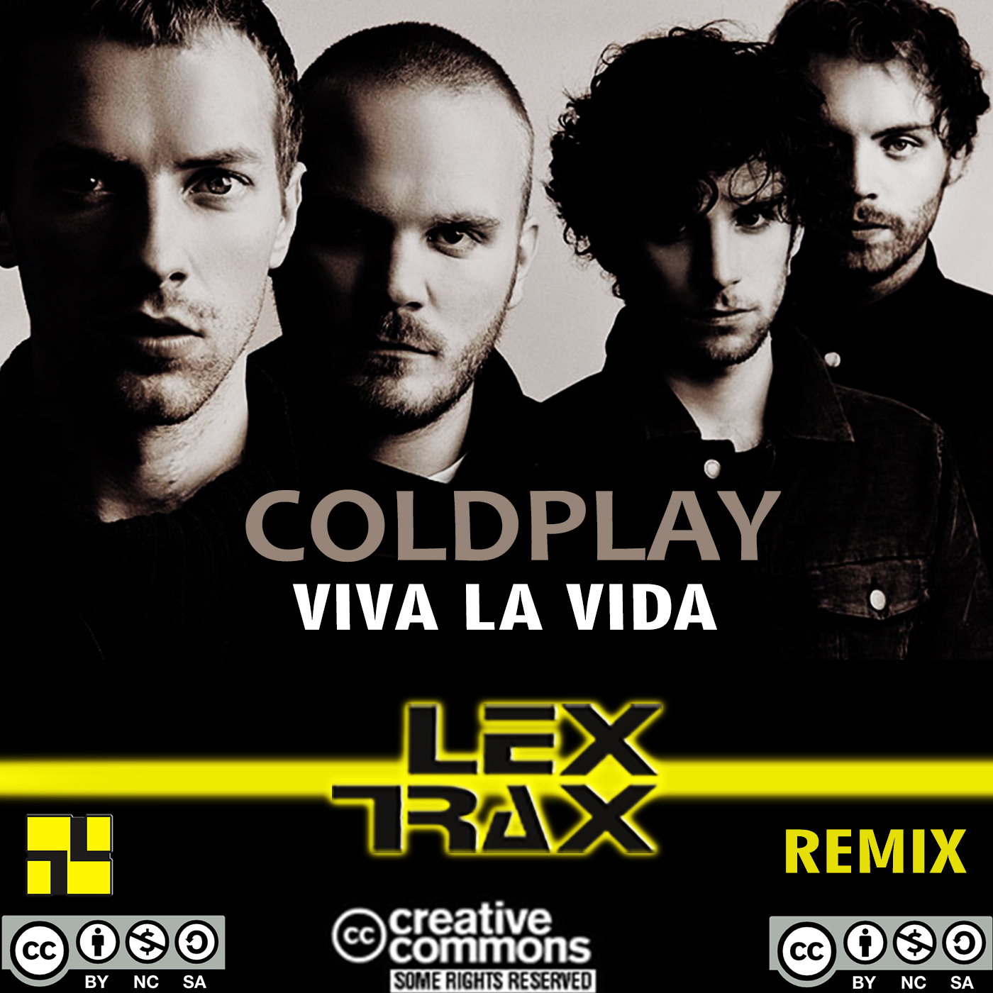 Coldplay - Viva La Vida (Lex Trax Remix) by Lex Trax