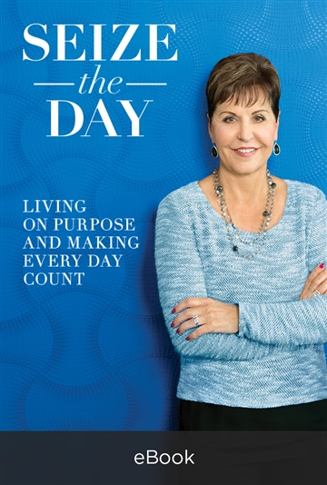 Joyce Meyer : Seize the Day (Excerpt)