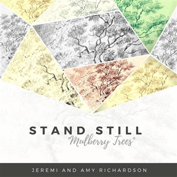 Jeremi and Amy Richardson : Stand Still (Mulberry Trees) [live in Redding, CA]
