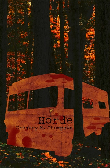 Gregory M. Thompson : Horde #1