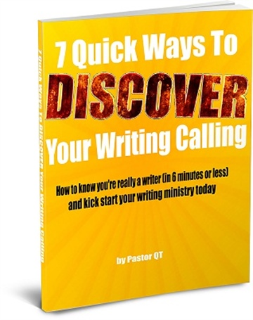 7 Quick Ways To Discover Your Writing Calling