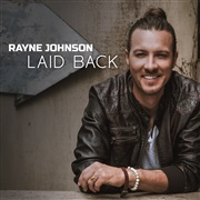 Rayne Johnson : Laid Back