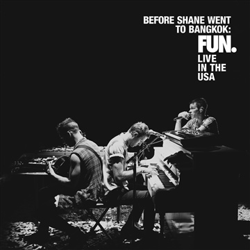 fun. : Before Shane Went To Bangkok: FUN. Live In The USA