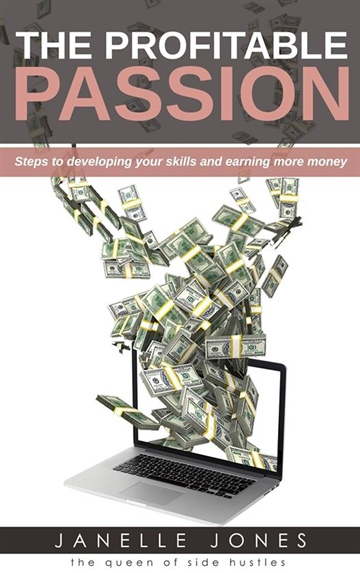 The Profitable Passion by Janelle Jones