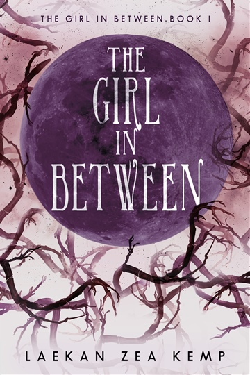 Laekan Zea Kemp : The Girl In Between