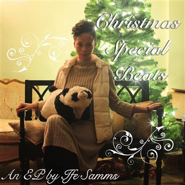 Christmas Special Beats EP by Ife Samms