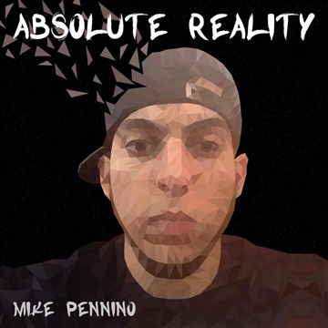 Absolute Reality by Mike Pennino