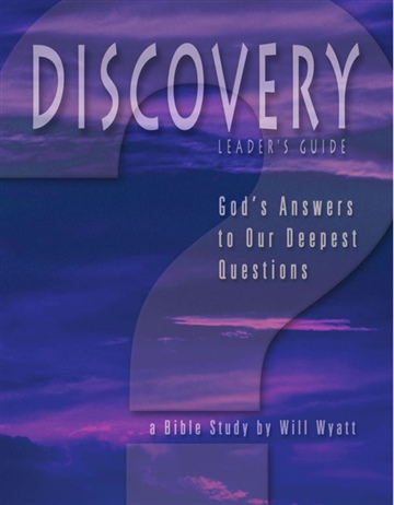 Discovery Leader's Guide: God's Answers to Our Deepest Questions