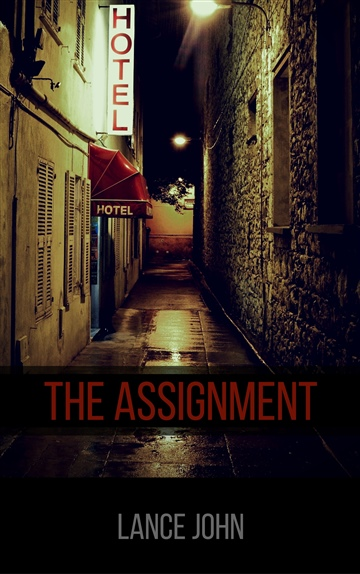 Lance John : The Assignment