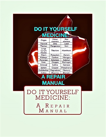 Do It Yourself Medicine:A Repair Manual