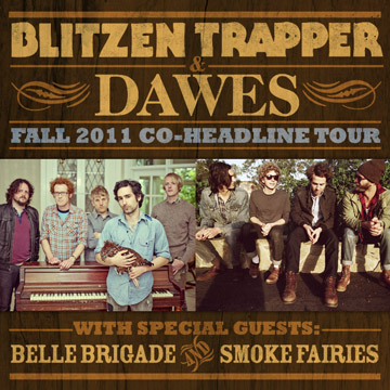 Blitzen Trapper and Dawes : Tour Sampler