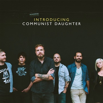 Introducing Communist Daughter by Communist Daughter