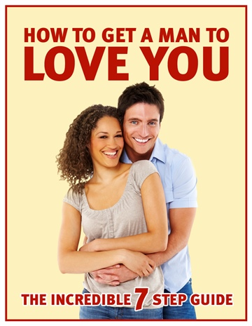 Chris V. Sullivan : How to get a man to love you
