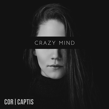 Cor Captis : Crazy Mind - Single