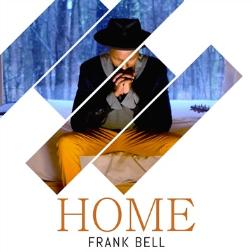 Home - Single (2018) by Frank Bell